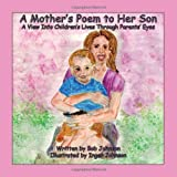 A Mother's Poem to Her Son
