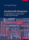 Interkulturelle Kompetenz, m. CD-ROM: Ein Arbeitsbuch mit interaktiver CD und Lösungsvorschlägen
