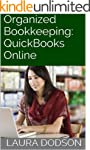 Organized Bookkeeping:  QuickBooks On...