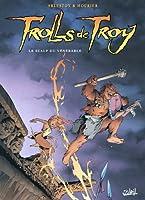 Trolls de Troy Tome 02 : Le scalp du v�n�rable
