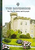 img - for The Davidsons: The Clan, Its History, and Its People book / textbook / text book