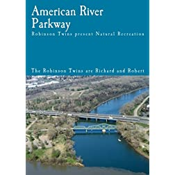 American River Parkway - Natural Recreation