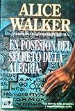En Posesion del Secreto de La Alegria (Spanish Edition)