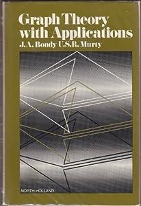 Graph Theory With Applications John Adrian Bondy U S R