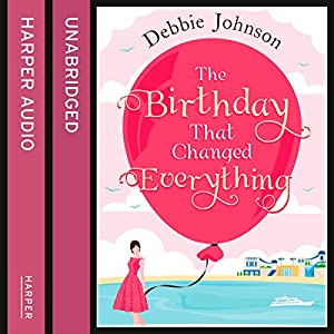 The Birthday That Changed Everything Audiobook