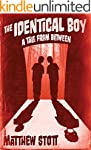 The Identical Boy (Tales From Between)
