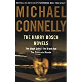 The Harry Bosch Novels: The Black Echo, The Black Ice, The Concrete Blonde ~ Michael Connelly