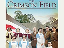 The Crimson Field Series 1
