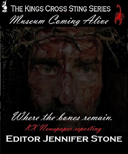 Jennifer Stone - Where the Bones Remain: Museum Coming Alive (The Kings Cross Sting Book 21) (English Edition)