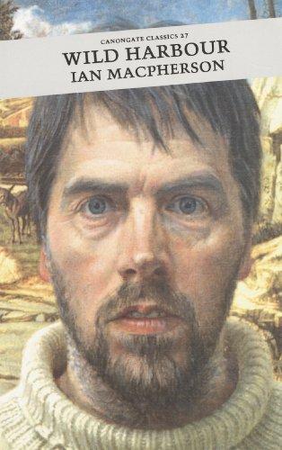 Wild Harbour (Canongate Classic), Ian MacPherson