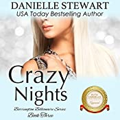 Crazy Nights: The Barrington Billionaires, Volume 3 | Danielle Stewart