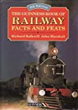 img - for The Guinness Book of Railway Facts and Feats book / textbook / text book
