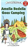 img - for Amelia Bedelia Goes Camping by Peggy Parish (April 3 2003) book / textbook / text book