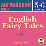 Angliyskiy yazyk. 5-6 klassy [English 5 - 6 Classes]: Angliyskiye skazki [English Fairy Tales] | Dmytro Strelbytskyy
