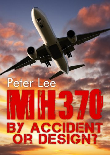 mh-370-by-accident-or-design-english-edition