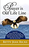 img - for Prayer is Our Life Line book / textbook / text book