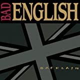 "Backlashvon ""Bad English"""