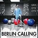 Berlin Calling - Soundtrack