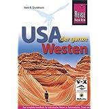 """USA, der ganze Westen: Das komplette Handbuch f�r Reisen zu Nationalparks, Cities und vielen Zielen abseits der Hauptrouten in allen US-Weststaatenvon """"Hans R Grundmann"""""""