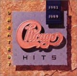 GREATEST HITS 1982 1989 by CHICAGO (1995-12-10?