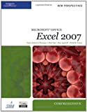 New Perspectives on Microsoft Office Excel 2007, Comprehensive (Available Titles Skills Assessment Manager (SAM) - Office 2007)