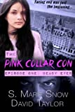 img - for The Pink Collar Con: Episode One: Beady Eyes book / textbook / text book
