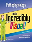 img - for Pathophysiology Made Incredibly Visual (Incredibly Easy! Series ) book / textbook / text book