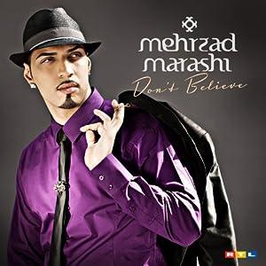 Mehrzad Marashi - Dont Believe