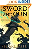 The Way of the Sword and Gun (The Malja Chronicles Book 2)