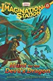 Hunt for the Devils Dragon (AIO Imagination Station Books)