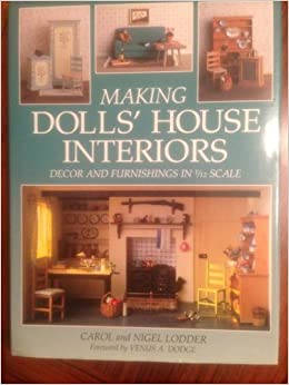 Making Dolls 39 House Interiors Decor And Furnishings In 1 12 Scale Carol