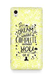 AMEZ my dream wouldnt have been complete without you Back Cover For Sony Xperia M4