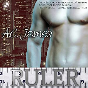 Ruler: A Paranormal Erotica Short Story | [A.C. James]