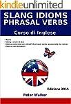 Slang Idioms and Phrasal Verbs (Corso...