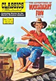 Mark Twain The Adventures of Huckleberry Finn (Classics Illustrated)