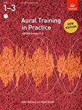 Aural Training in Practice Gr 1-3 (Aural Training in Practice (Abrsm))