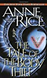 The Tale of the Body Thief (034538475X) by Rice, Anne