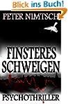 Finsteres Schweigen - Psychothriller