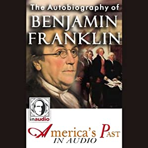 The Autobiography of Benjamin Franklin | [Benjamin Franklin]