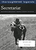 img - for By Timothy T Capps Secretariat: Racing's Greatest Triple Crown Winner (Thoroughbred Legends (Unnumbered)) [Paperback] book / textbook / text book
