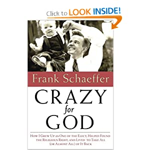 Crazy for God: How I Grew Up as One of.