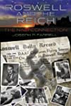 Roswell and the Reich: The Nazi Conne...