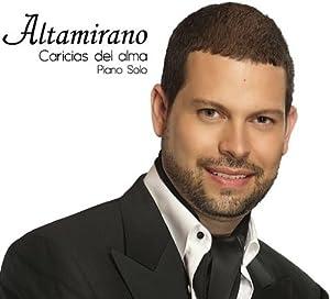 Jose Luis Altamirano Caricias del alma Piano Solo