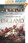 A Short History of England: The Glori...