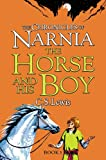 The Chronicles of Narnia (3) - The Horse and His Boy