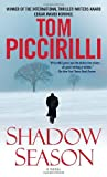 Shadow Season: A Novel (0553592475) by Piccirilli, Tom