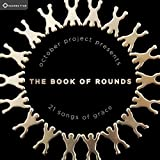The Book Of Rounds by Sounds True