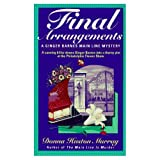 FINAL ARRANGEMENTS (Ginger Barnes Main Line mysteries)