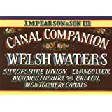 Welsh Waters: Shropshire Union, Llangollen, Monmouthshire and Brecon, Montgomery Canals (Pearson's Canal Companion)by Michael Pearson