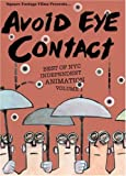Avoid Eye Contact, Vol. I [DVD]
